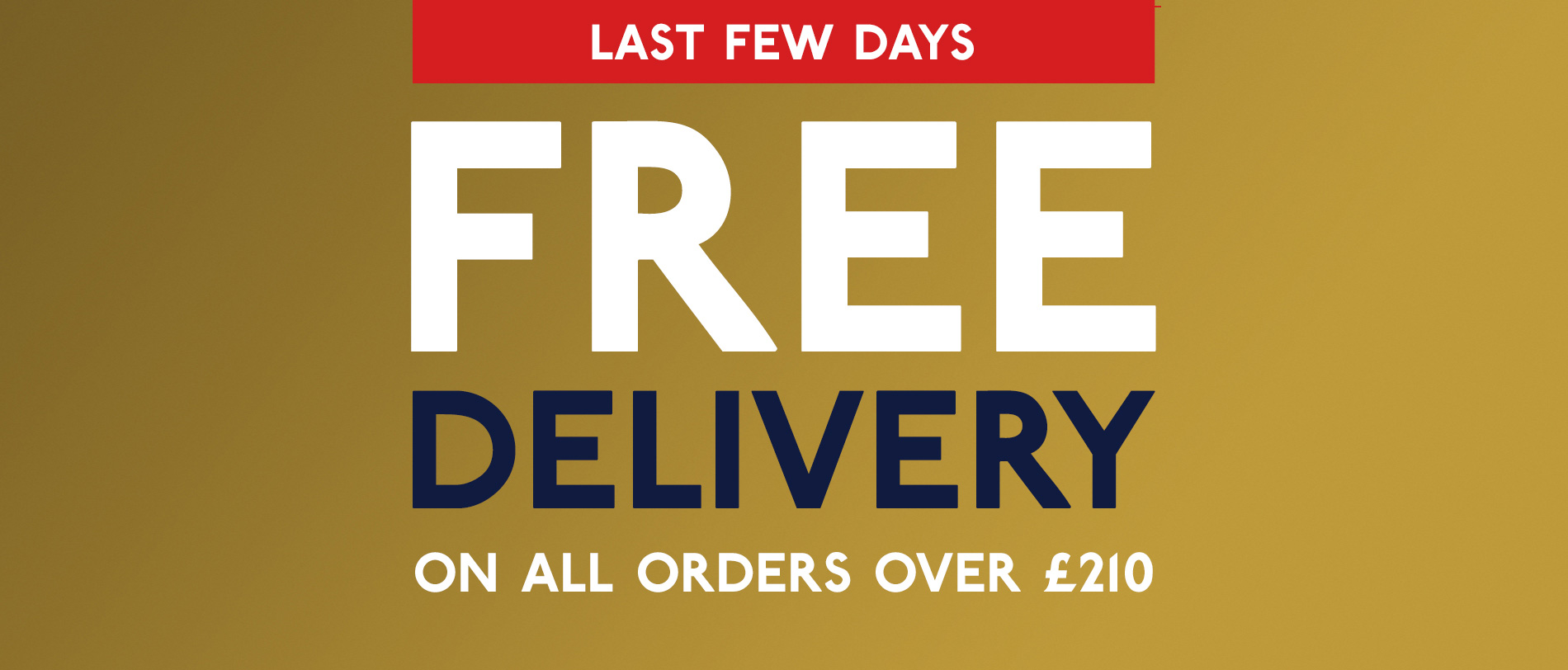 Free shipping on all orders over 210 GBP